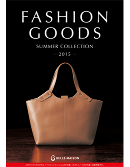FASHION GOODS summer collection2015