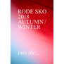 RODE SKO 2018 AUTUMN & WINTER