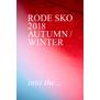 RODE SKO 2018 AUTUMN & WINTER