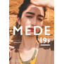MEDE 19F(メデ・ジュウキュウ) Summer 2019
