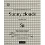 SUNNY CLOUDS(サニークラウズ) Autumn 2019