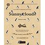 SUNNY CLOUDS(サニークラウズ)Summer 2021