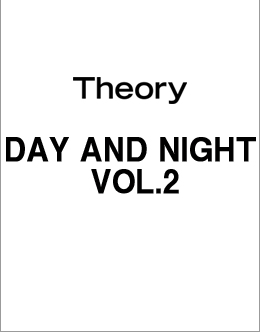 Theory DAY AND NIGHT VOL.2