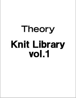 Theory Knit Library vol.1