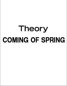 Theory COMING OF SPRING