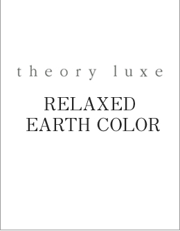 RELAXED EARTH COLOR