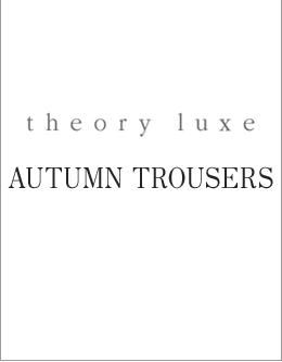 AUTUMN TROUSERS