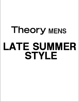 Theory Men's LATE SUMMER STYLE
