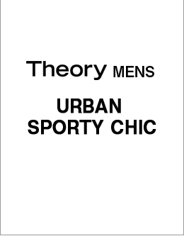 Theory Men's URBAN SPORTY CHIC